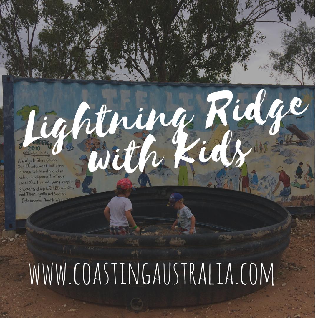 Lightning Ridge with Kids