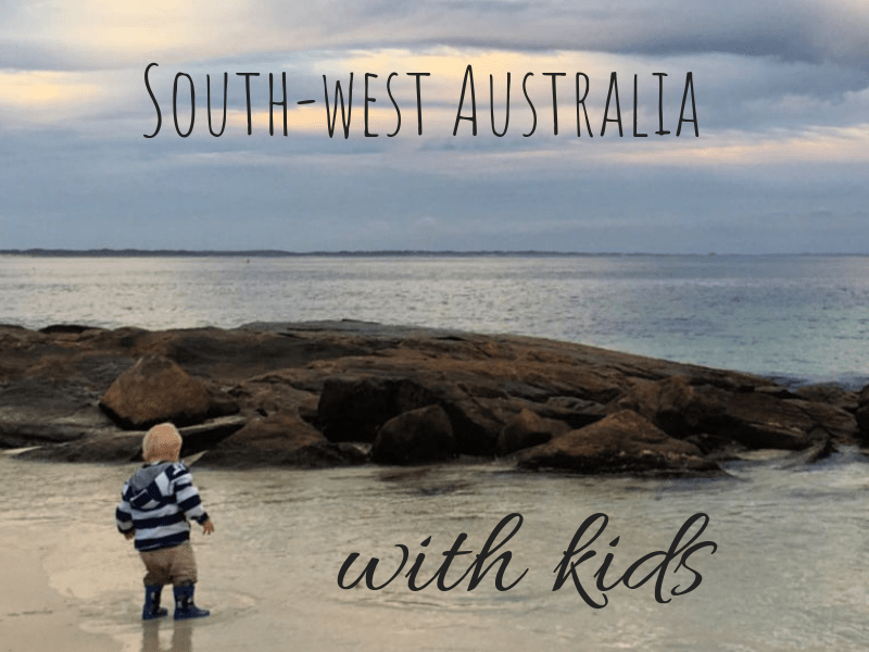 South-West Australia – Exploring past Perth with Kids