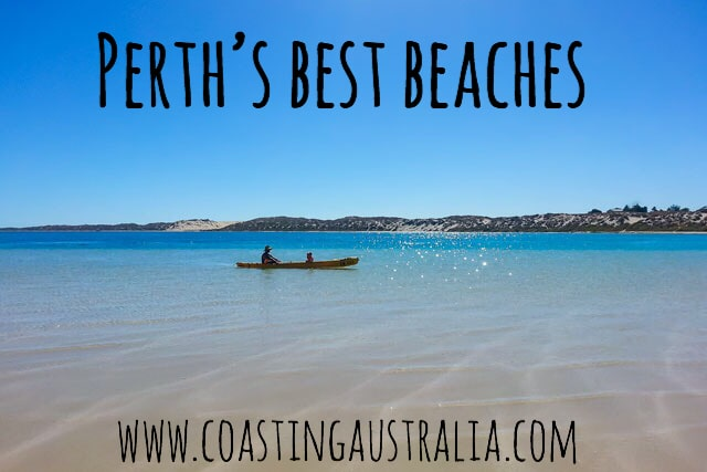 Perth Beaches – The Ultimate Guide